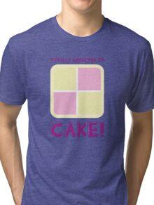 Cake! Tri-blend T-Shirt