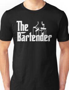 the bartender Unisex T-Shirt