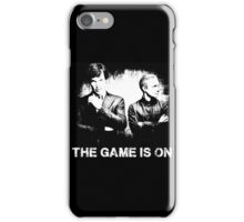 The Game Is On - Sherlock iPhone Case/Skin