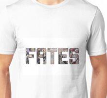FATES Unisex T-Shirt
