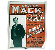 Performing Arts Posters Andrew Mack Americas greatest Irish comedian in Dion Boucicaults masterpiece Arrah Na Pogue 0012 Poster