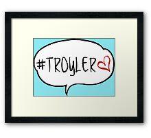 #TROYLER Framed Print