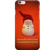 I am getting better each day :-)  iPhone Case/Skin