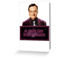 Robin Williams - A smile can hide so much Greeting Card