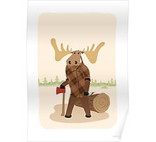 """Timothy McGilicutty the Lumberjack Moose - """"Up North"""" series 3 of 3 Poster"""