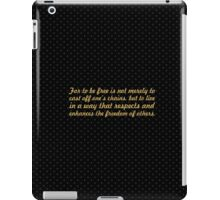 "For to be free is not... ""Nelson Mandela"" Inspirational Quote iPad Case/Skin"