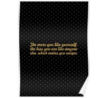 The more you like yourself... Inspirational Quote Poster