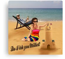 Do I Irk You Miller? - BC1 Canvas Print