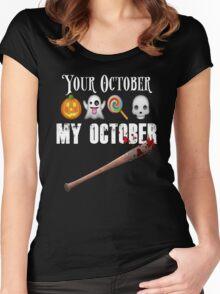 TWD Lucille Baseball Bat Emoji Halloween Design Funny Your October My October Dead Women's Fitted Scoop T-Shirt