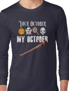 TWD Lucille Baseball Bat Emoji Halloween Design Funny Your October My October Dead Long Sleeve T-Shirt
