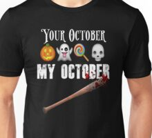 TWD Lucille Baseball Bat Emoji Halloween Design Funny Your October My October Dead Unisex T-Shirt