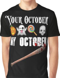 TWD Lucille Baseball Bat Emoji Halloween Design Funny Your October My October Dead Graphic T-Shirt