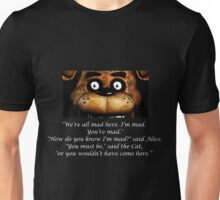 We're All Mad Unisex T-Shirt