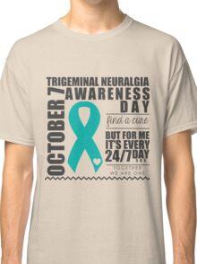 Trigeminal Neuralgia Awareness Day Classic T-Shirt