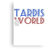 Tardis World team Canvas Print
