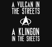 A vulcan in the streets a klingon in the sheets Unisex T-Shirt