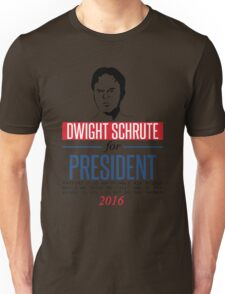 Dwight Schrute for President Unisex T-Shirt