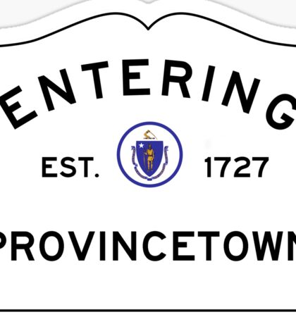 Entering Provincetown - Commonwealth of Massachusetts Road Sign Sticker