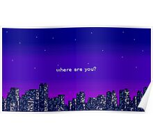 where are you? purple vaporwave city Poster