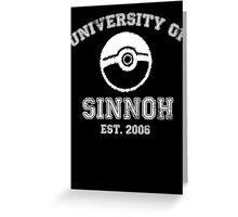University of Sinnoh - White Font Greeting Card