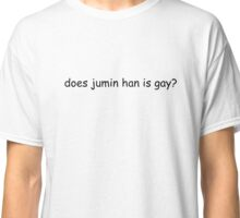 does jumin han is gay? Classic T-Shirt