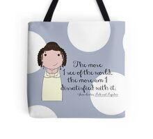 The More I See of the World Tote Bag