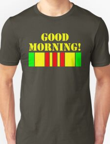Good Morning Vietnam Unisex T-Shirt