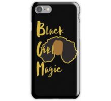 Black Girl Magic Case - black case iPhone Case/Skin