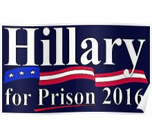 Hillary for Prison 6 Poster