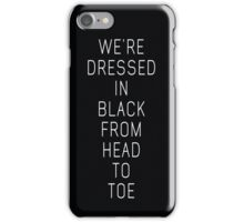 we got guns hidden under our petticoats iPhone Case/Skin