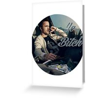 Jesse Pinkman - Yo Bitch - Breaking Bad Greeting Card