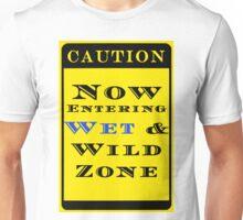 Newest Wet * Wild Unisex T-Shirt