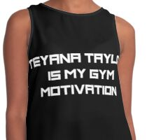 Teyana Taylor is my gym motivation  Contrast Tank
