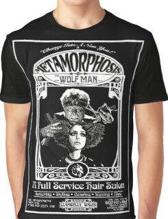 Metamorphosis by The Wolf Man: A Full Service Hair Salon Graphic T-Shirt
