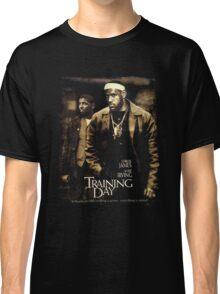 Training Day  Classic T-Shirt