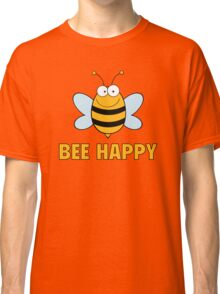 Bee Happy Classic T-Shirt