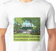 It's your community too  Unisex T-Shirt