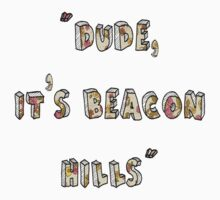Dude, Its Beacon Hills (Floral) One Piece - Short Sleeve