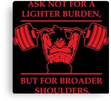 Broader Shoulders (Red Print) Canvas Print