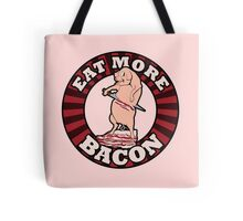 Eat more BACON Tote Bag