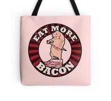 Eat more BACON Tote Bag