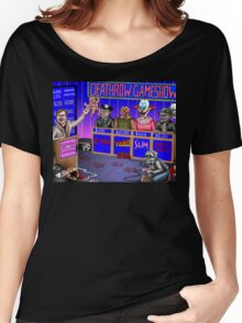 Deathrow Gameshow - Halloween - Evil Dead - Toxic Avenger - House - Demons - Dead Alive Women's Relaxed Fit T-Shirt