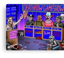 Deathrow Gameshow - Halloween - Evil Dead - Toxic Avenger - House - Demons - Dead Alive Canvas Print
