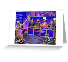 Deathrow Gameshow - Halloween - Evil Dead - Toxic Avenger - House - Demons - Dead Alive Greeting Card