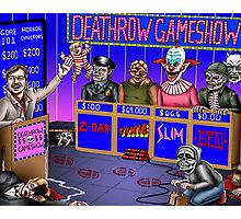 Deathrow Gameshow - Halloween - Evil Dead - Toxic Avenger - House - Demons - Dead Alive Photographic Print