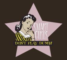 Don't Play Dumb T-Shirt