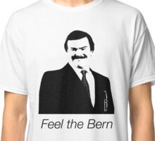 Feel the Bern (Jack Black Version) Classic T-Shirt