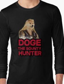 Doge (dog) the bounty hunter Long Sleeve T-Shirt