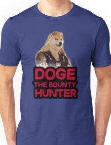 Doge (dog) the bounty hunter Unisex T-Shirt