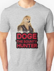 Doge (dog) the bounty hunter T-Shirt